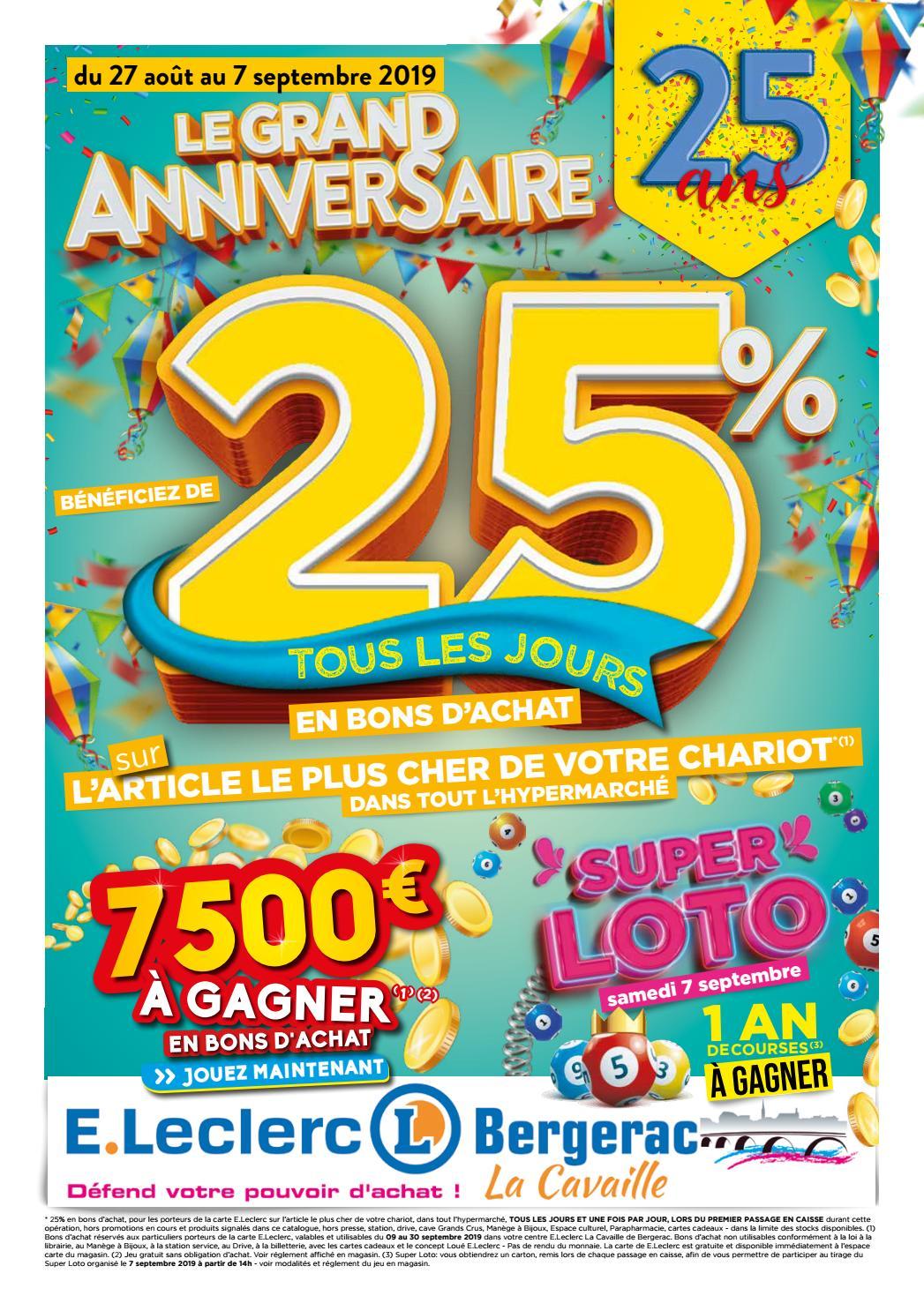Centre E Leclerc De Bergerac Anniversaire 25 Ans By