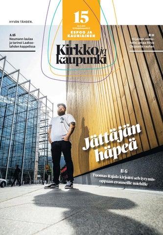 Kirkko ja kaupunki 2019 15 Espoo by Kirkko ja kaupunki - issuu