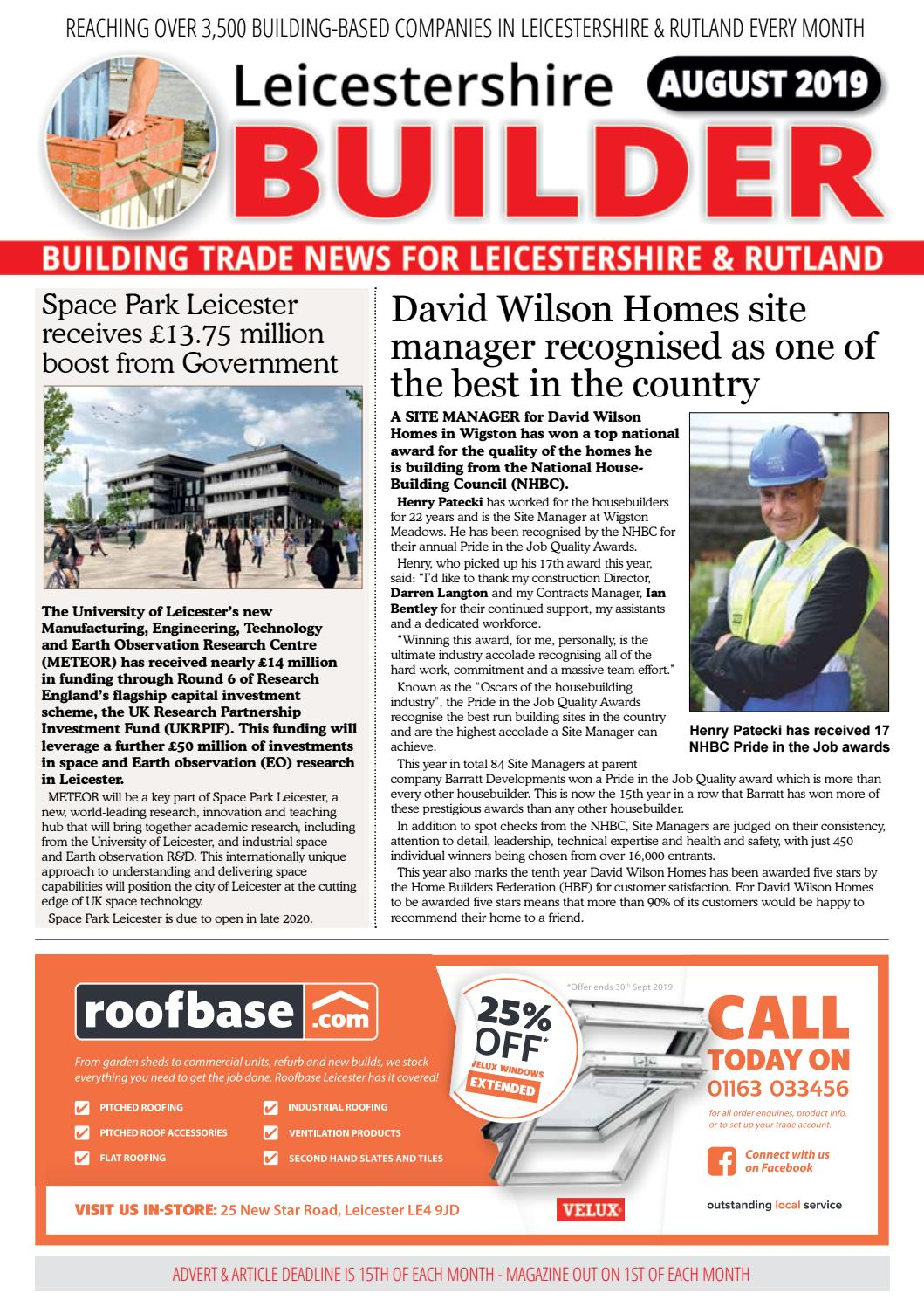 August 2019 Issue Of Leicestershire Builder Magazine By