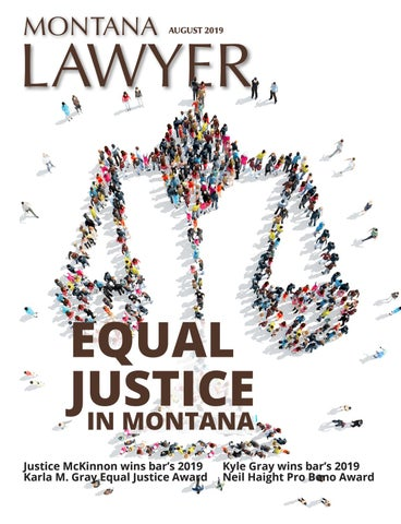 August 2019 Montana Lawyer by State Bar of Montana - issuu