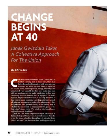 Page 10 of Janek Gwizdala: Change Begins At 40