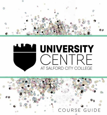 University Centre At Salford City College Course Guide By Scc