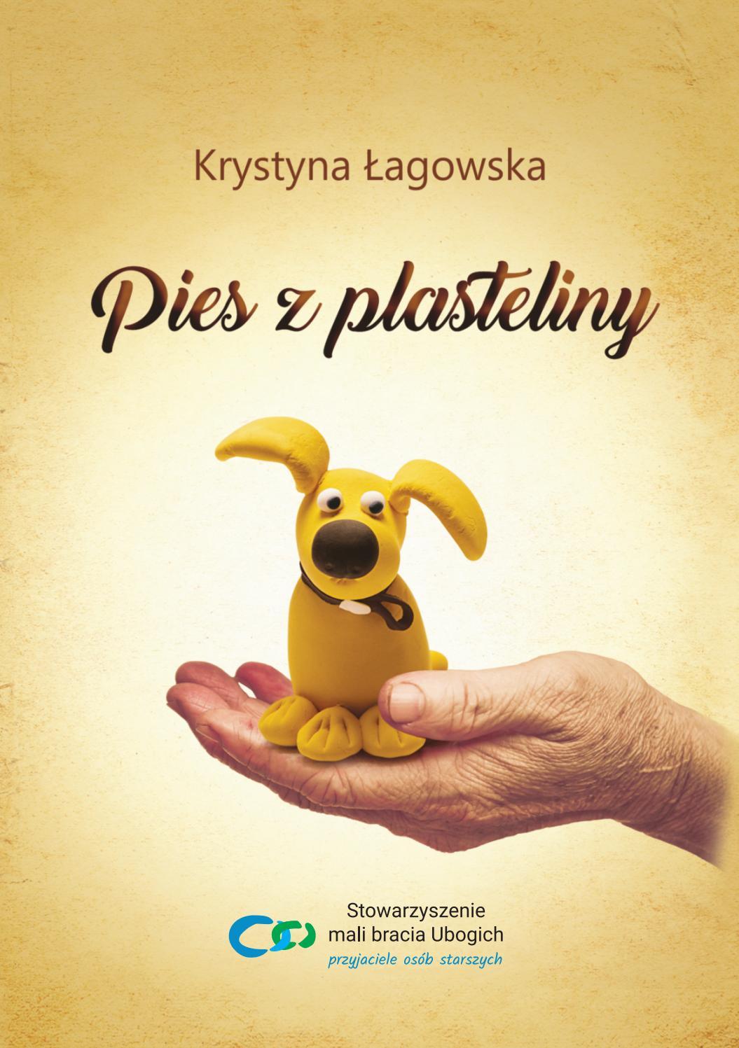 Pies Z Plasteliny Aut Krystyna łagowska Przeczytaj All