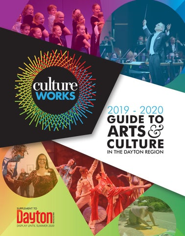 Dayton Home And Garden Show 2020.Culture Works Guide To Arts Culture In The Dayton Region