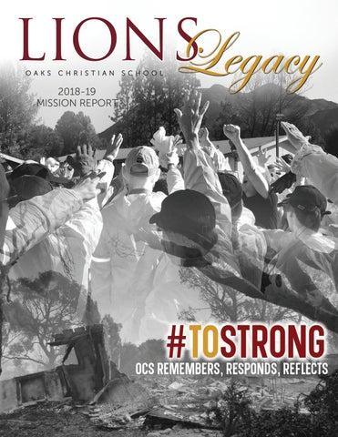 Ocs Lions Legacy 2018 19 Mission Report By Oaks Christian School Issuu