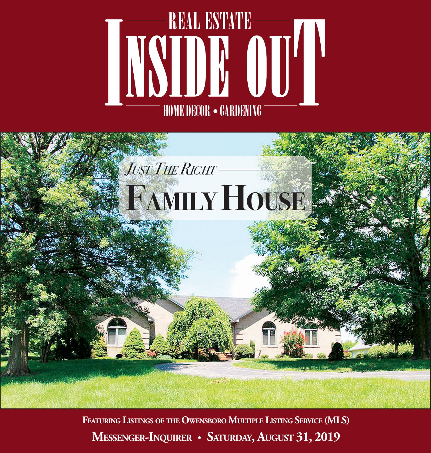 8-31-19 Real Estate Inside Out by Messenger-Inquirer - issuu