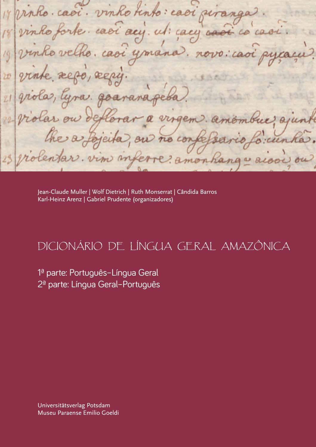 Dicionário de Língua Geral Amazônica by Museu Paraense Emílio Goeldi - issuu