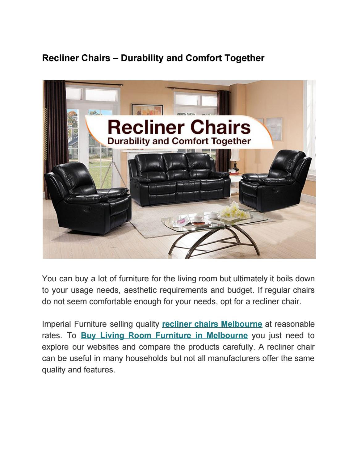 Recliner Chairs Durability And Comfort Together By Adamspwilliam Issuu