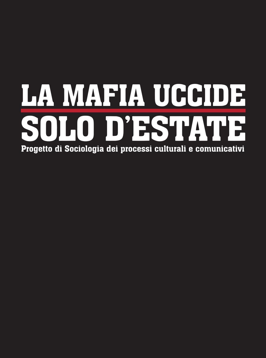 La Mafia Uccide Solo D Estate Editorial Design By Lorenzo Ambrosini Issuu