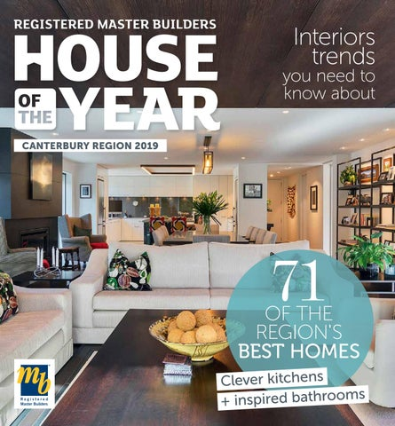 House Of The Year 2019 Canterbury Regional Magazine By B