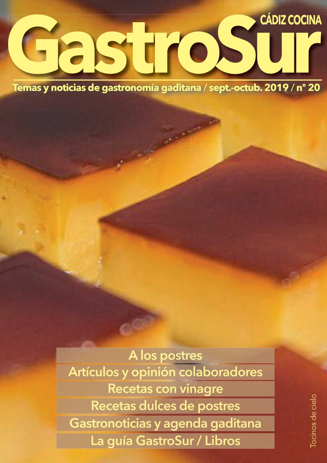 Gastrosur Nº20 Sept Oct2019 By Gastrosurcadiz Issuu