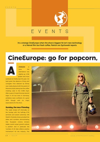 Page 58 of Events: CineEurope: go for popcorn, stay for coffee...