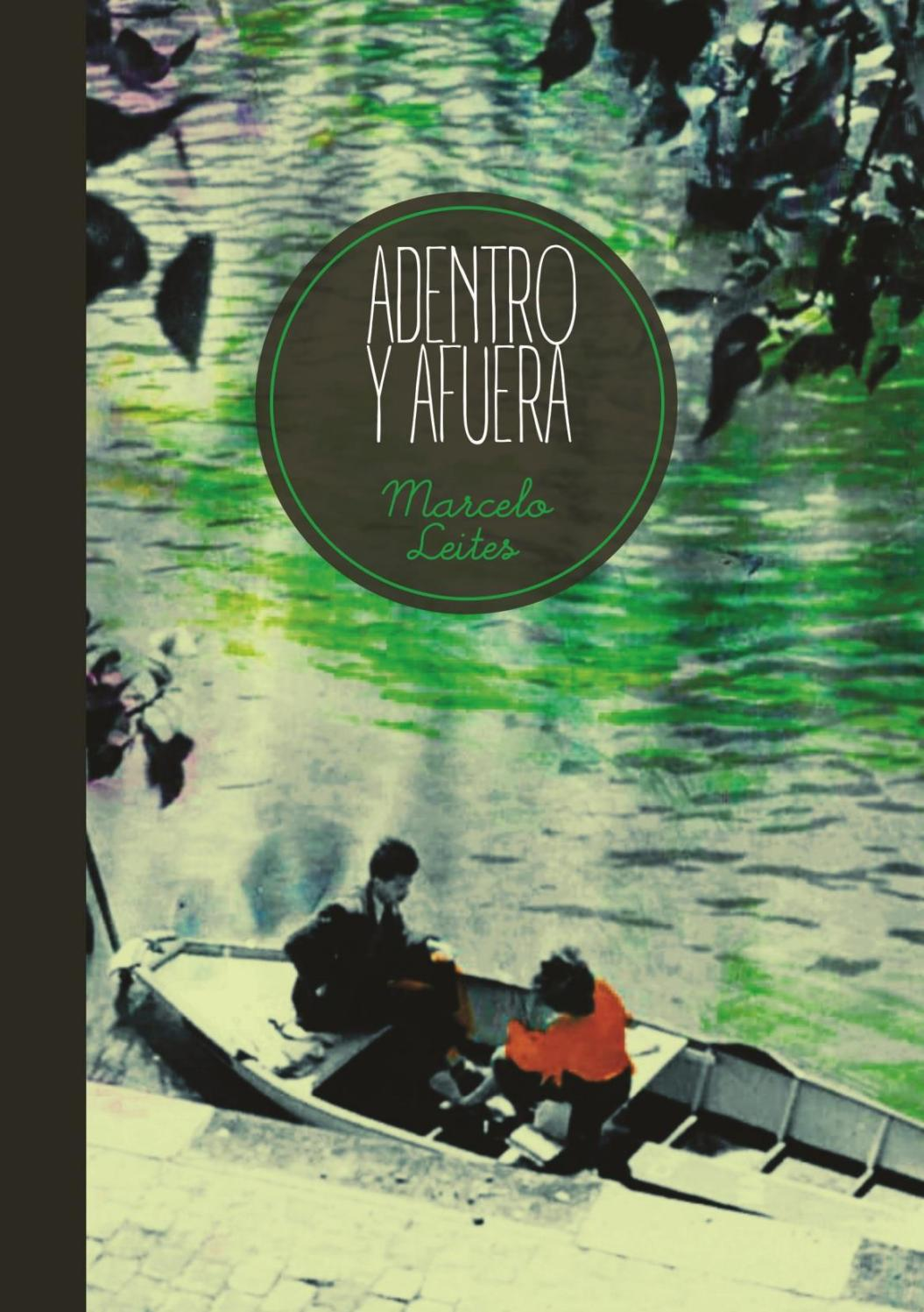 Marcelo Leites/ Adentro y afuera by Barnacle - issuu