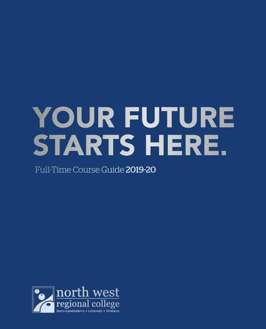 NWRC Full-Time Course Guide 2019-20 by North West Regional