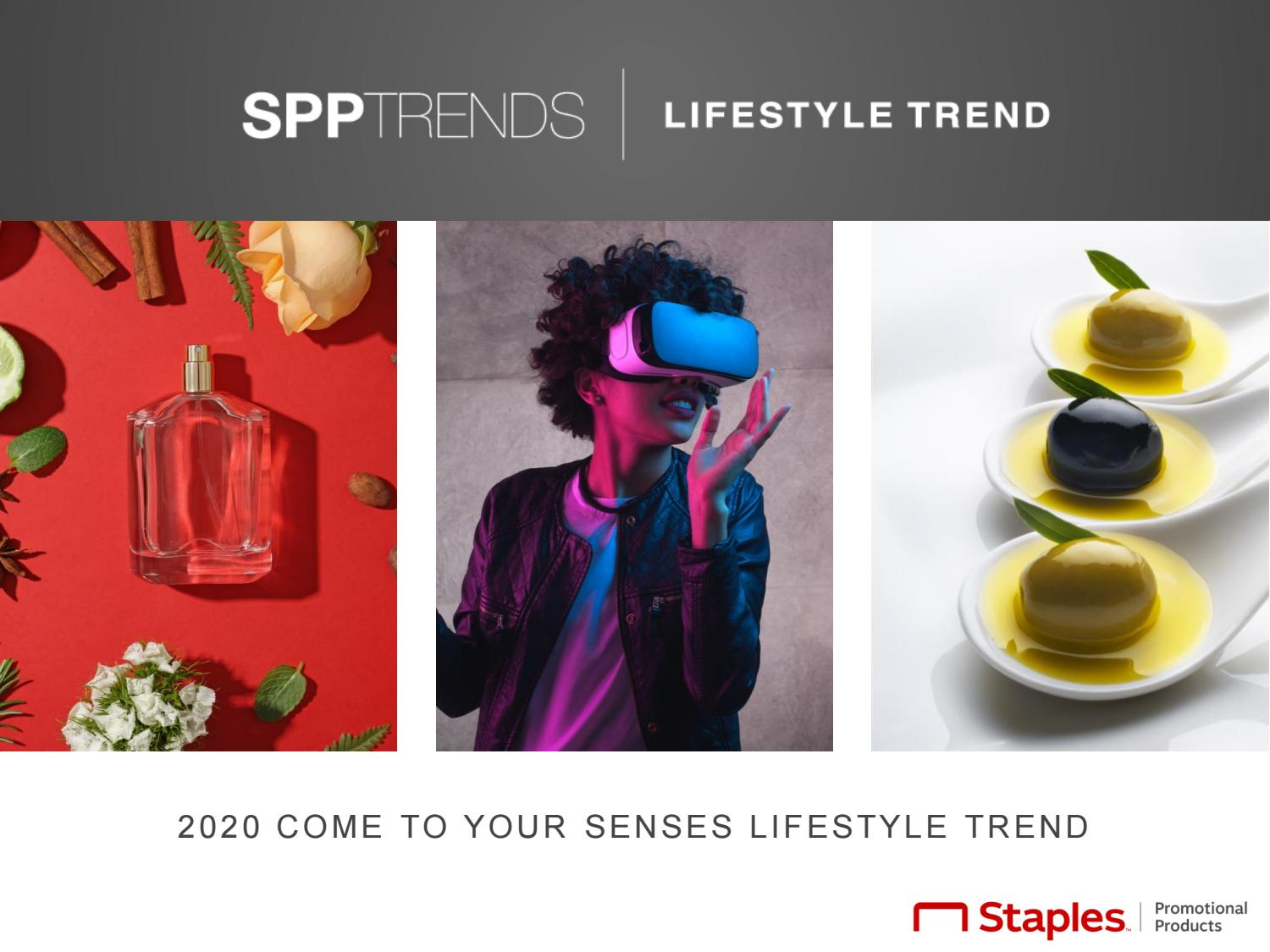 2020 Lifestyle Trends.Spp Trends 2020 Come To Your Senses Lifestyle Trend By Spp
