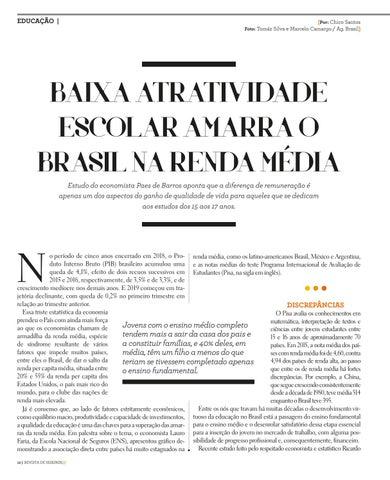 Page 12 of BAIXA ATRATIVIDADE ESCOLAR AMARRA O BRASIL NA RENDA MÉDIA