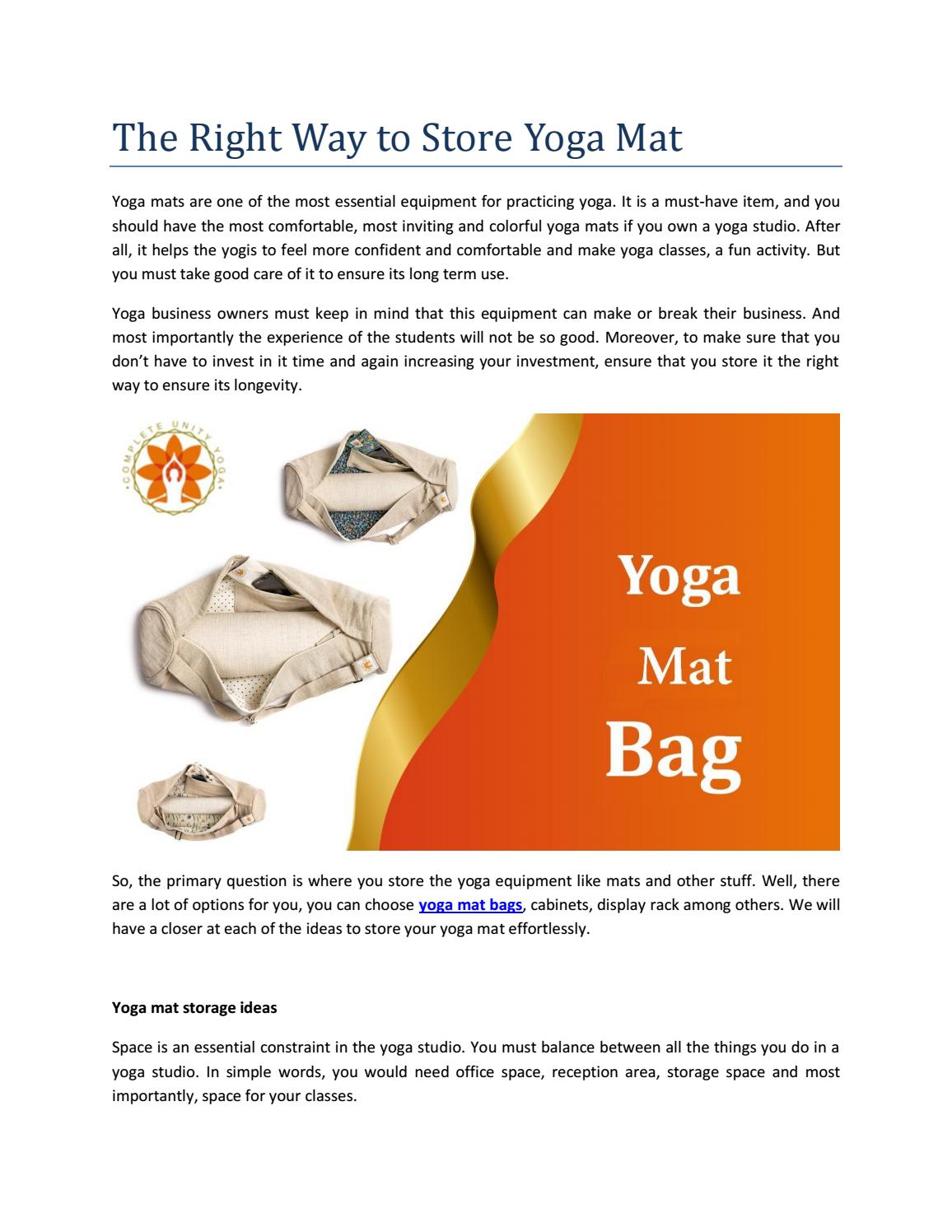 The Right Way To Store Yoga Mat By Complete Unity Yoga Issuu
