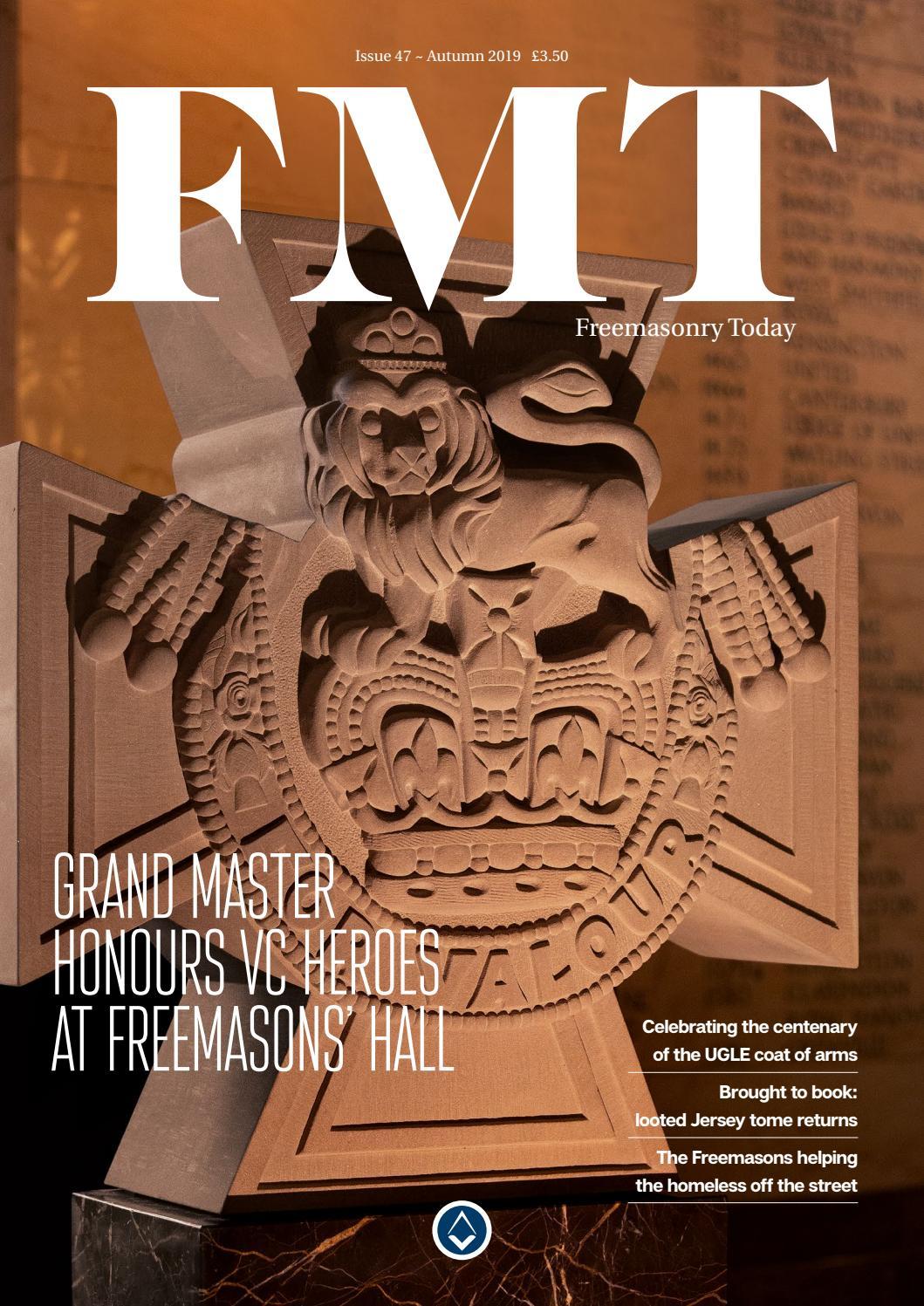 Freemasonry Today - Autumn 2019 - Issue 47 by UGLE - issuu