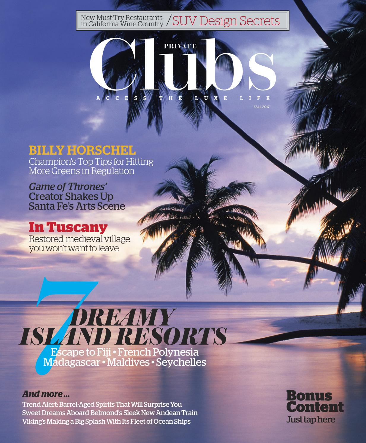 Private Clubs Summer 2016 by PrivateClubsArchives issuu
