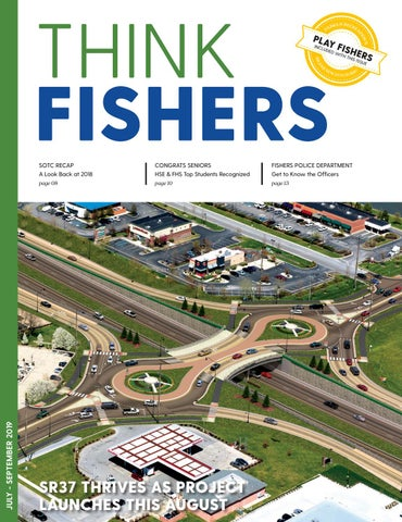 Think Fishers: July - September 2019 by City of Fishers - issuu