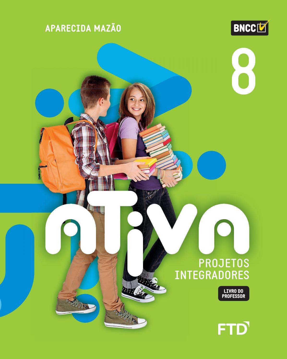 Ativa Projetos Integradores 8º Ano By Editora Ftd Issuu