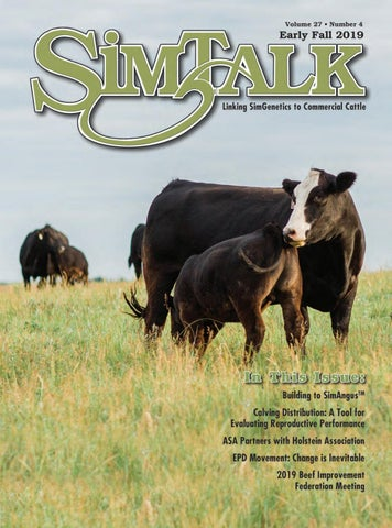 SimTalk, Early Fall 2019 by American Simmental Publication