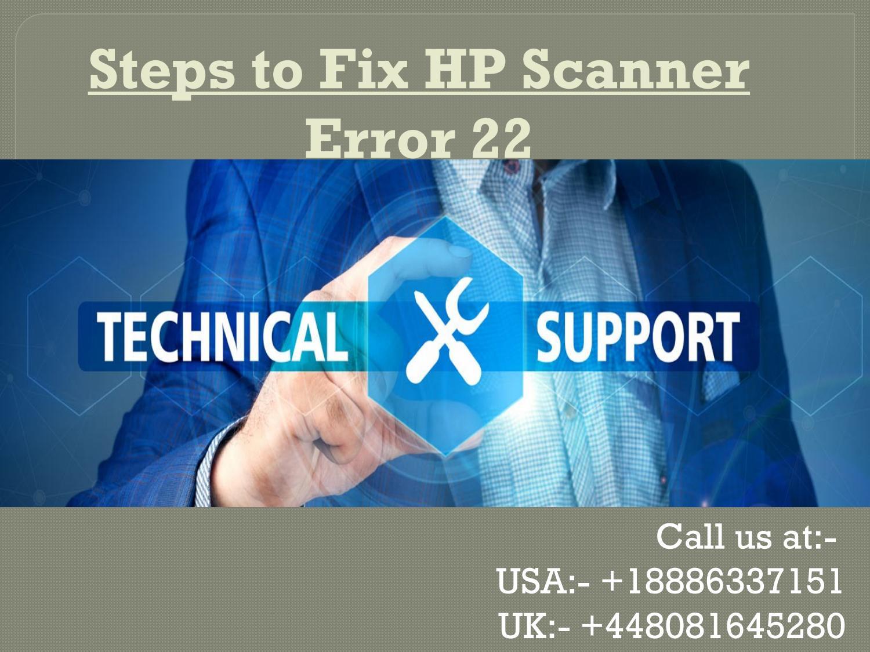 Steps to Fix HP Scanner Error 22 by greenerobin530 - issuu