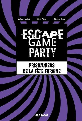 Escape Game Party Prisonniers De La Fete Foraine By