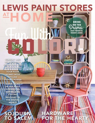 Amazing Lewis Paint Stores At Home Fall 2019 By At Home Magazine Issuu Lamtechconsult Wood Chair Design Ideas Lamtechconsultcom