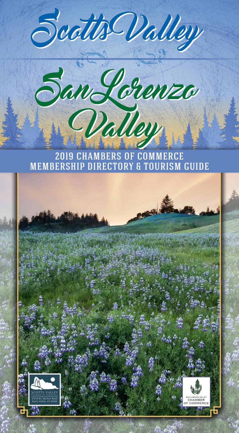 Scotts Valley San Lorenzo Valley 2019 Chamber Of Commerce Membership Directory Tourism Guide By Times Publishing Group Inc Issuu