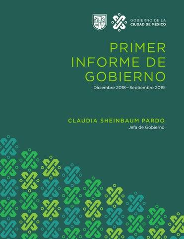 Primer Informe De Gobierno 2018 2019 By Información Integral