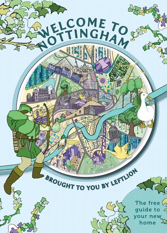 Welcome To Nottingham Student Guide 2019 By Leftlion Issuu