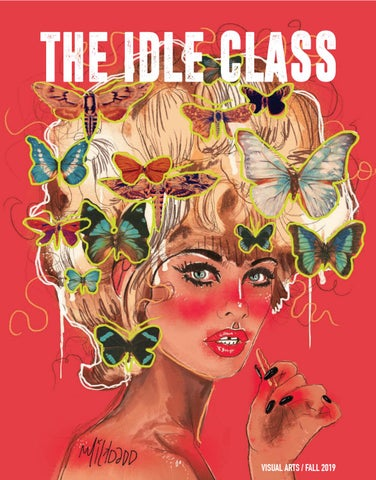 The Idle Class Fall 2019 The Visual Arts Issue V 1 By