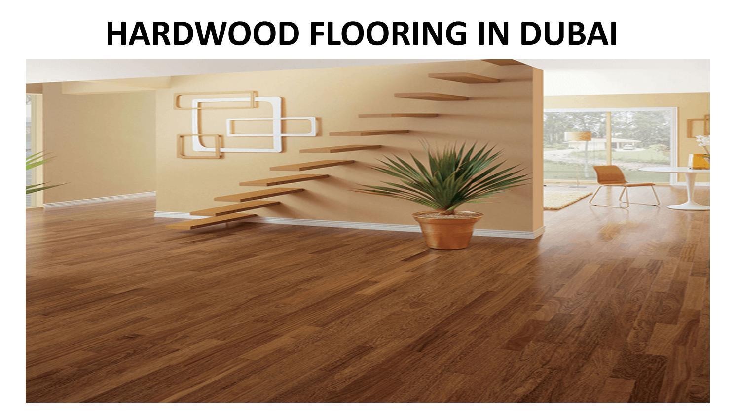 Hardwood Flooring In Dubai By Mickey Micheal Issuu