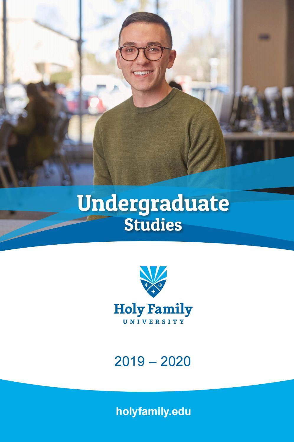 Holy Family University Undergraduate Catalog For 2019 2020 By Holy Family University Issuu