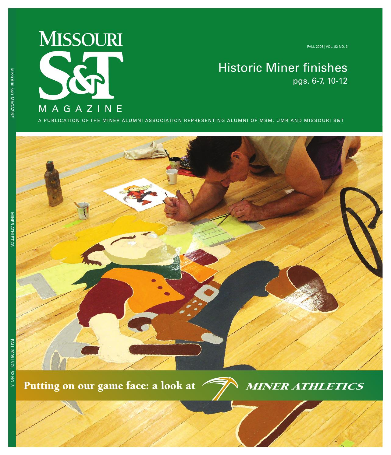 Missouri S T Magazine Fall 2008 By Missouri S T Library And