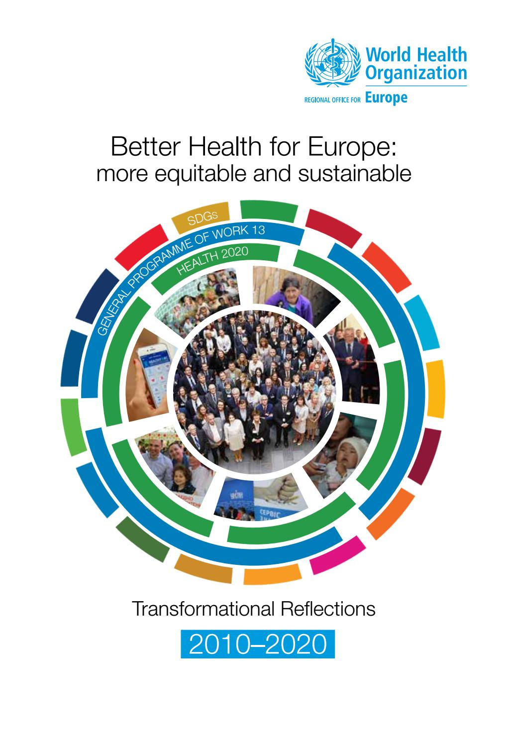 Better Health For Europe More Equitable And Sustainable 2019 By World Health Organization Regional Office For Europe Issuu