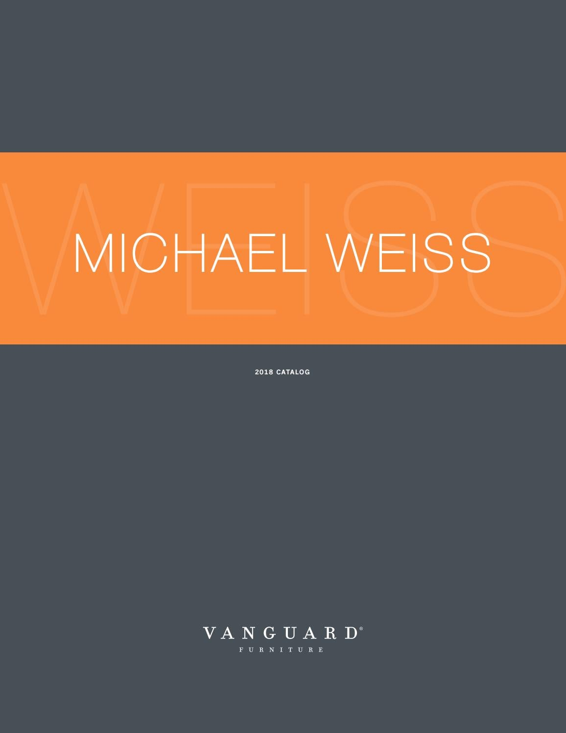 Michael Weiss Catalog 2018 by Vanguard Furniture issuu