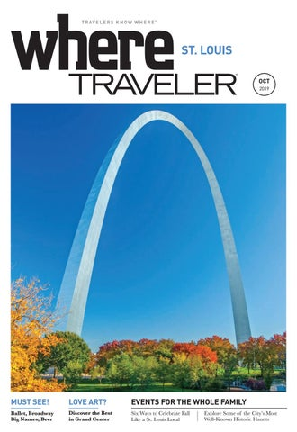 Where Magazine St Louis Oct 2019 by Morris Media Network issuu