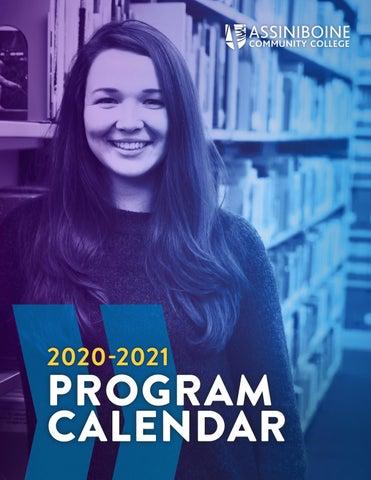 Parkland Graduation 2020.Assiniboine Program Calendar 2020 21 By Assiniboine