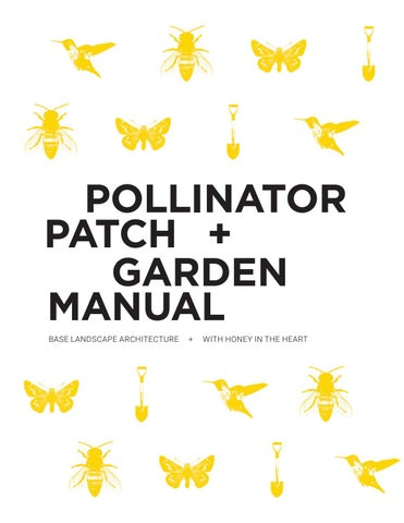 Page 1 of Pollinator Patch + Garden Manual is up on Issue