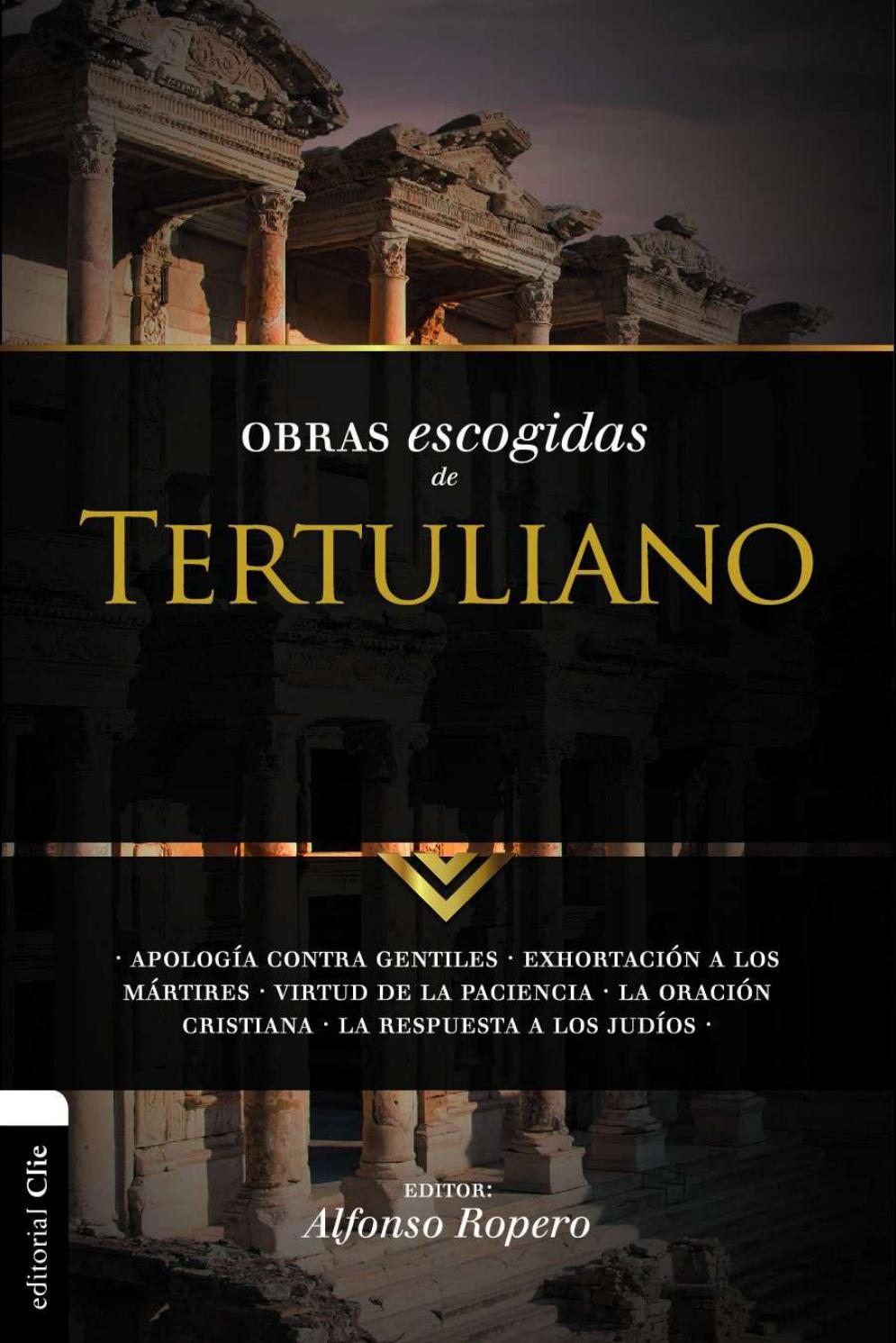 Obras Escogidas De Tertuliano By Librería Bautista Issuu