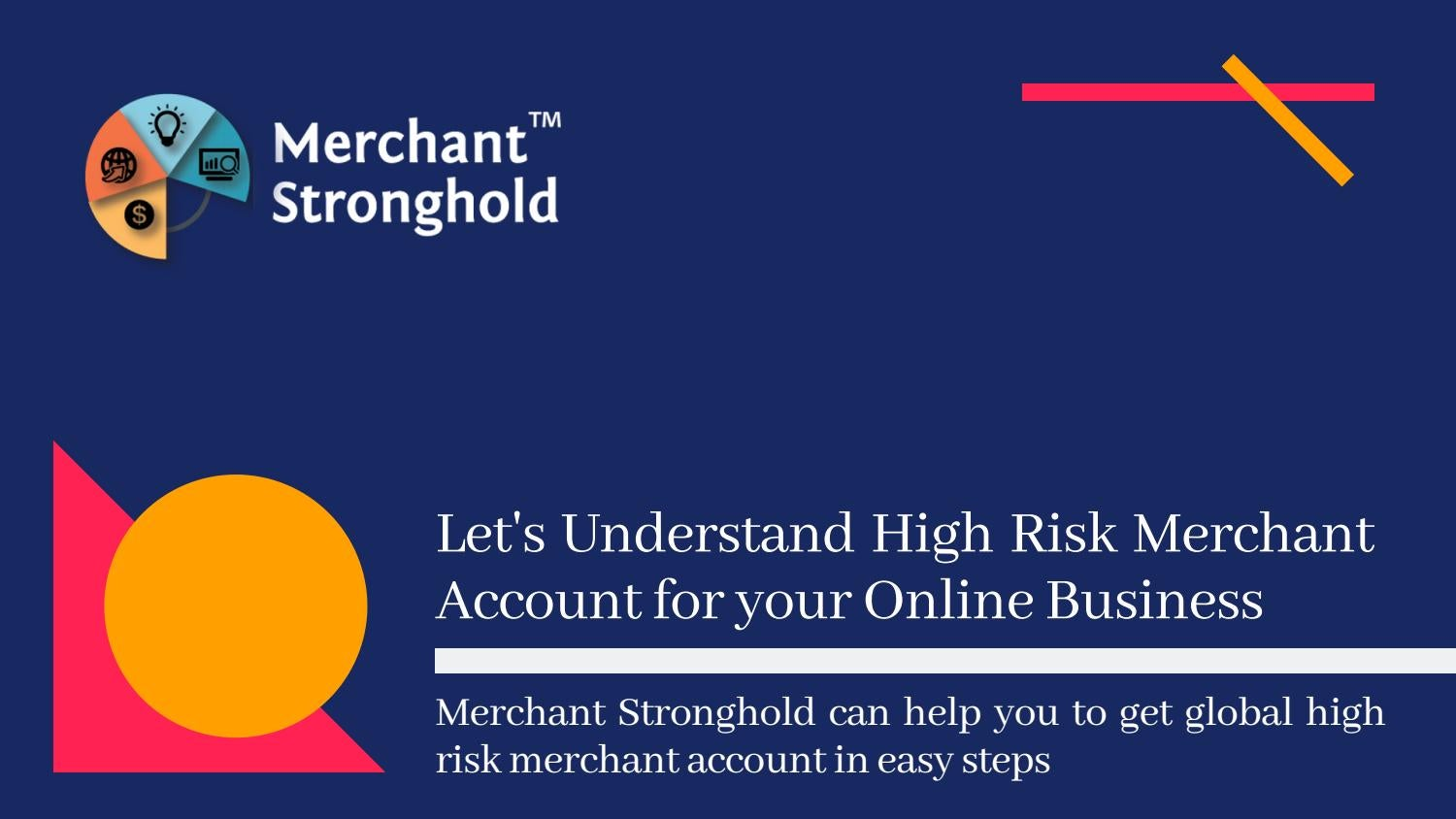 Let's Understand Merchant Account for your Online Business by ...