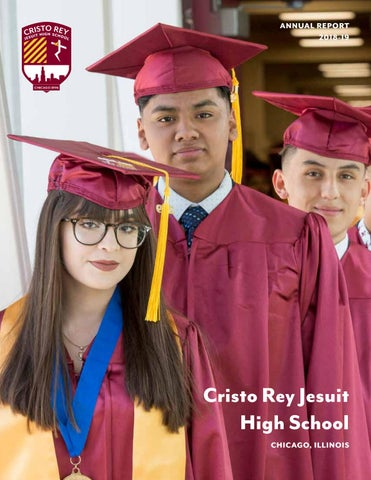 Cristo Rey Jesuit Annual Report 2018 19 By Cristo Rey Jesuit