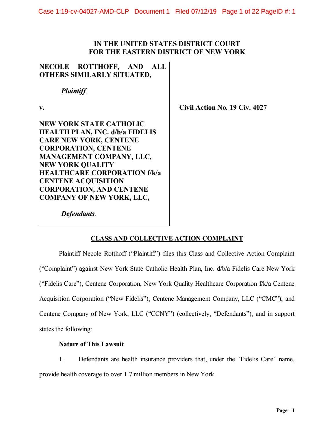 Fidelis Care Unpaid Overtime Lawsuit By Siegellawgroup Issuu