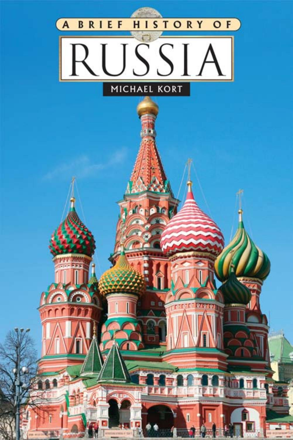 A Brief History Of Russia Michael Kort Boston University By