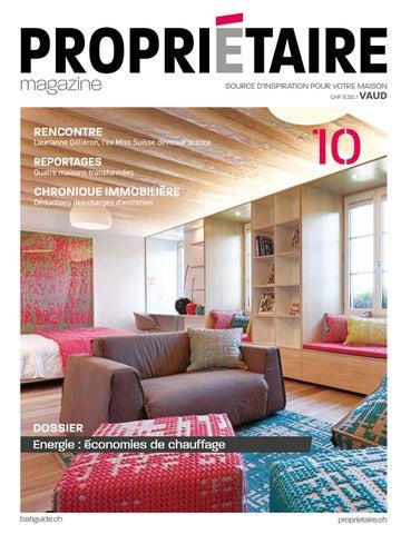 Propriétaire Magazine 10 Automne 2019 Vaud By Propriétaire