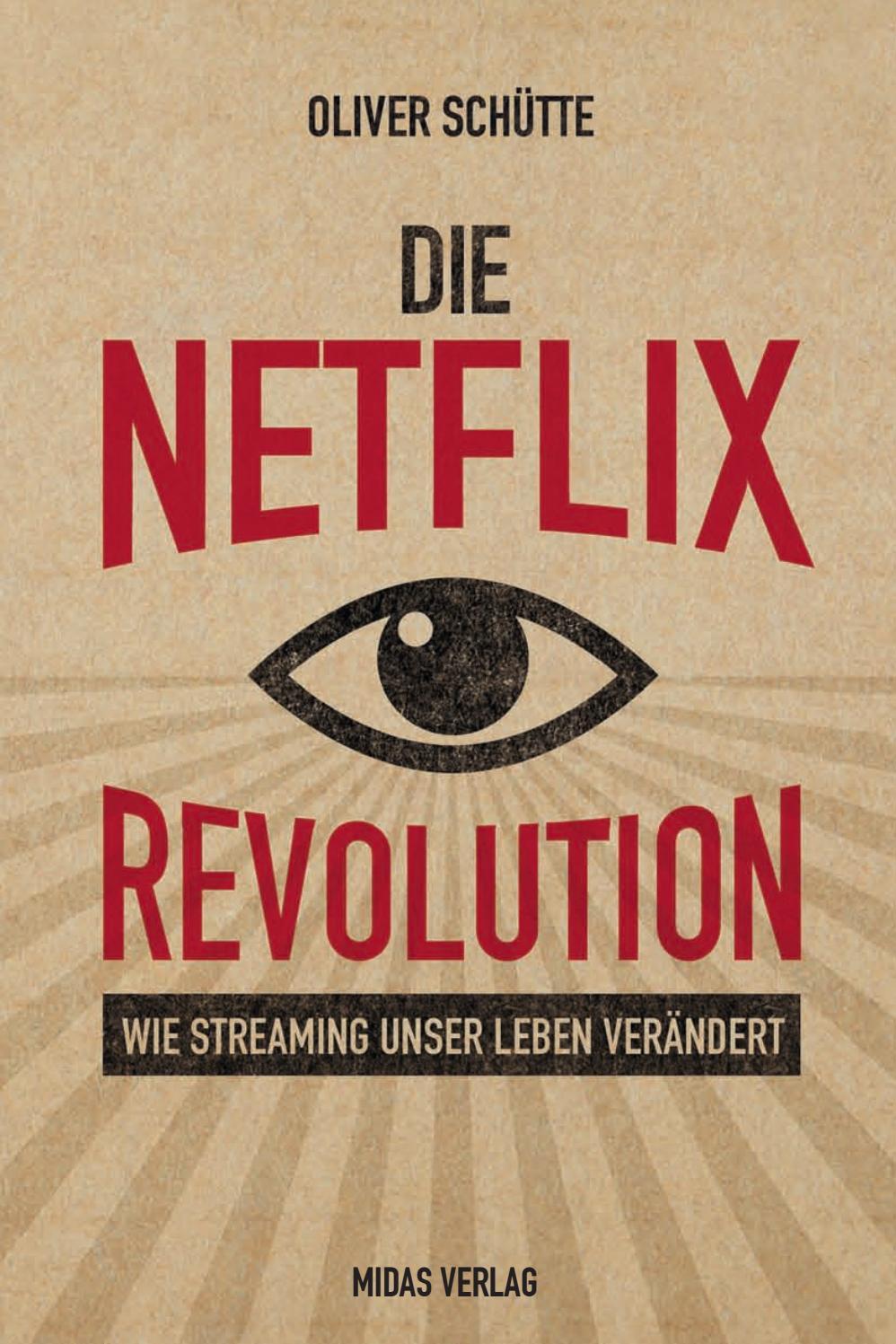 Leseprobe Zu Die Netflix Revolution By Midas Verlag Ag Issuu