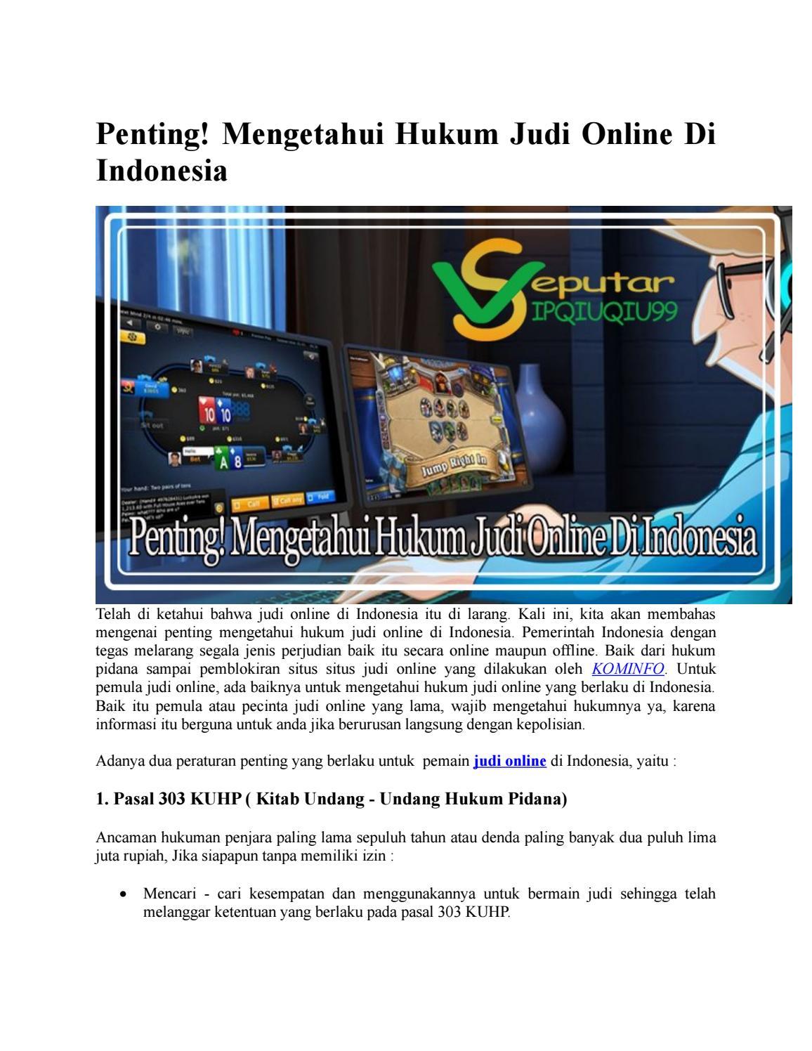 Penting Mengetahui Hukum Judi Online Di Indonesia By Seputarvipqiuqiu99 Issuu
