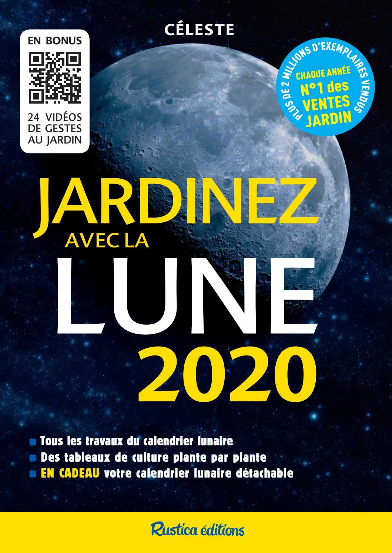 Graines Et Plantes Calendrier Lunaire Juillet 2020.Jardinez Avec La Lune 2020 By Fleurus Editions Issuu